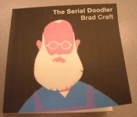 The Serial Doodler by Brad Craft