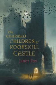 Charmed Children of Rookskill Castle