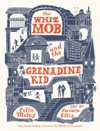Whiz Mob and the Grenadine Kid